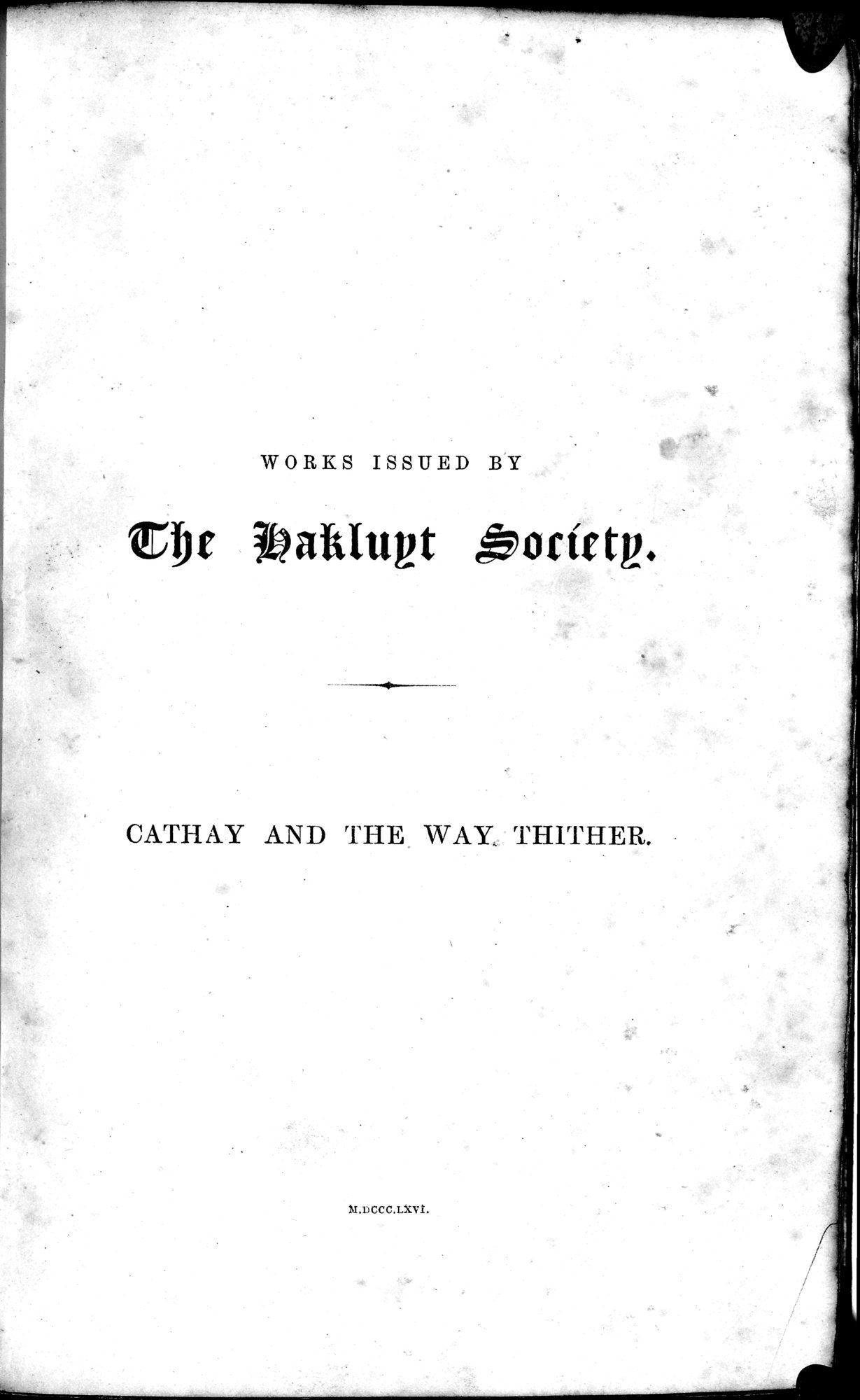 Cathay and the Way Thither : vol.1 / 9 ページ(白黒高解像度画像)